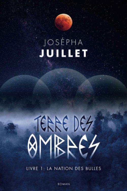 La chronique de Terre des Ombres, tome 1 de Josépha Juillet