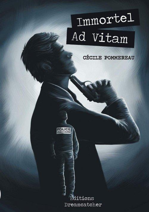 La chronique d'Immortel Ad Vitam de Cécile Pommereau