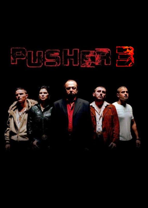 Pusher III - L'ange de la mort