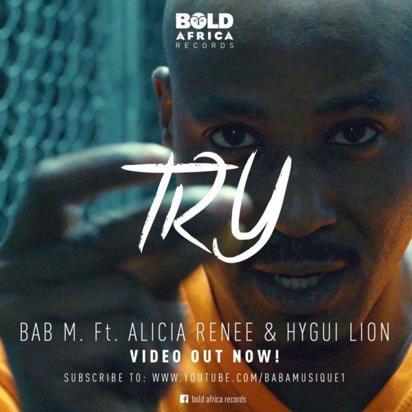 BAB M - TRY ft. Alicia R & Hygui Lion