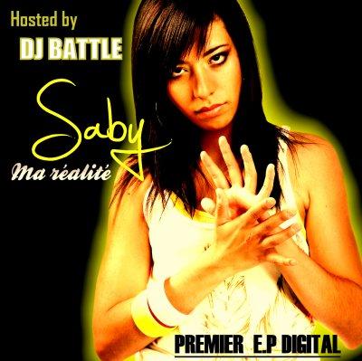 """le 1er EP de SABY """"Ma réalité"""" mixer par DJ Battle"""