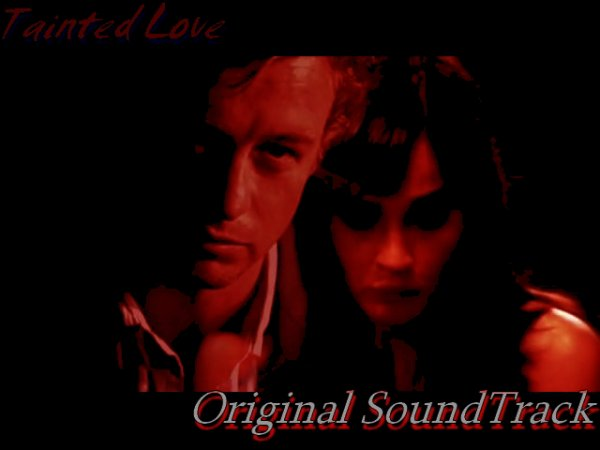 Tainted Love : Original SoundTrack (Uncompleted)