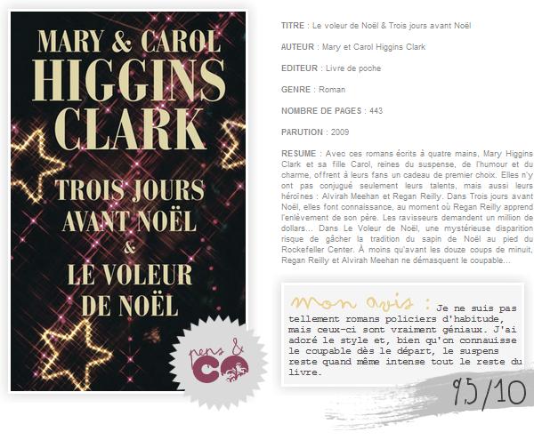 . Le voleur de Noël & Trois jours avant Noël, de Mary et Carol Higgins Clark .