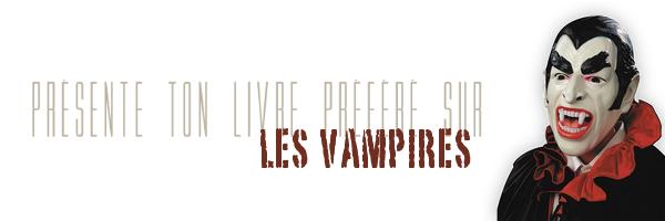 . Présente ton livre préféré sur les vampires ! , sur Pepsandco .