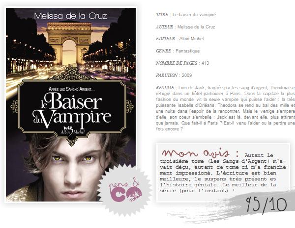 . Le baiser du vampire  , de Melissa de la Cruz .