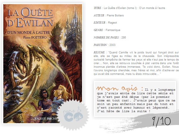 . La Quête d'Ewilan (tome I)    , de Pierre Bottero .