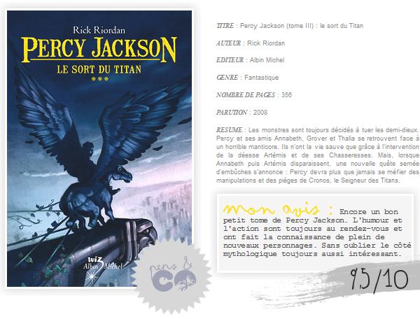 . Percy Jackson (tome III)    , de Rick Riordan .