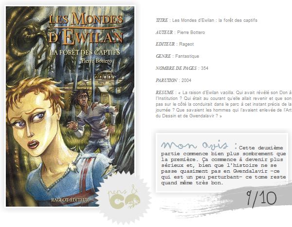 . Les Mondes d'Ewilan ( tome I )    , de Pierre Bottero .