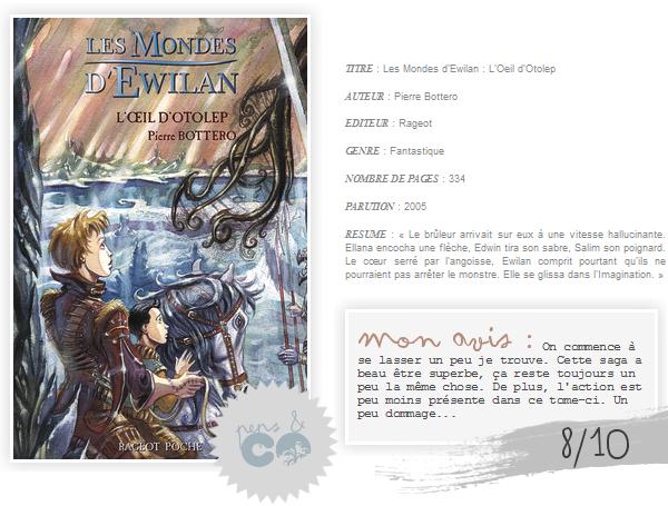 . Les Mondes d'Ewilan ( tome II )  , de Pierre Bottero .