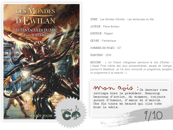 . Les Mondes d'Ewilan ( tome III )  , de Pierre Bottero .