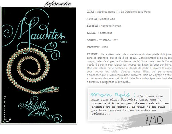. Maudites ( tome II )    , de Michelle Zink .