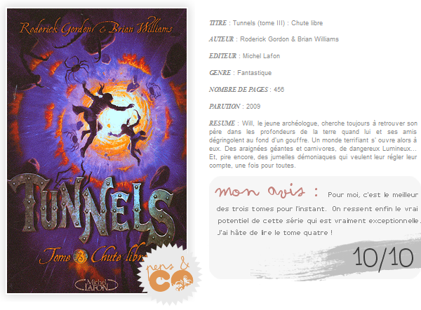. Tunnels (tome III) , de Roderick Gordon & Brian Williams .