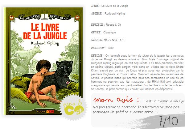 . Le Livre de la Jungle , de Rudyard Kipling .
