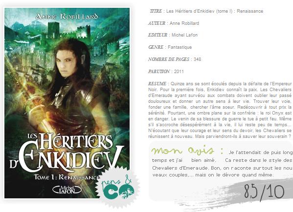 . Les Héritiers d'Enkidiev (tome I), de Anne Robillard .