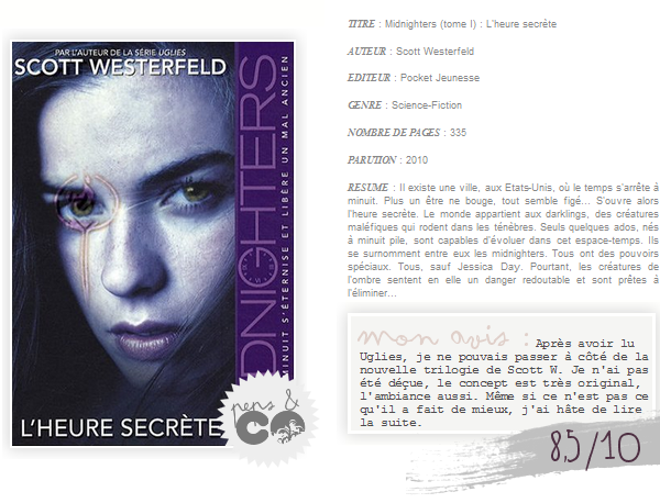 . Midnighters (tome I), de Scott Westerfeld .