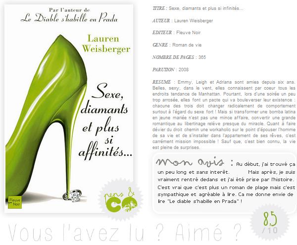 . Sexe, diamants et plus si affinités..., de Lauren Weisberger .