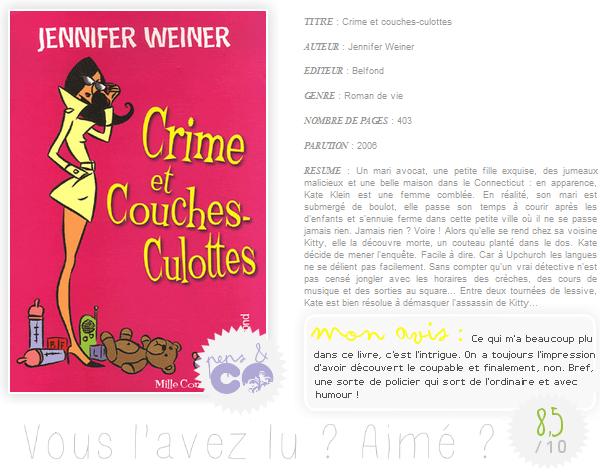 . Crime et couches-culottes, de Jennifer Weiner .