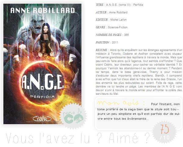 . A.N.G.E.  (tome III), de Anne Robillard .