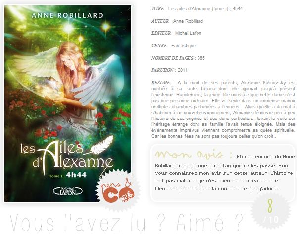 . Les ailes d'Alexanne  (tome I), de Anne Robillard .