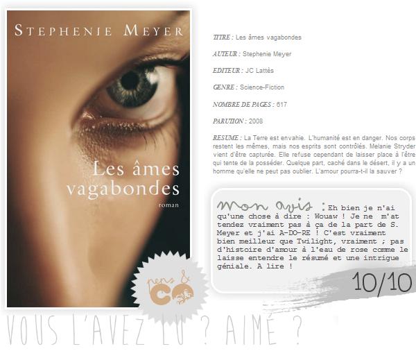 . Les âmes vagabondes, de Stephenie Meyer .