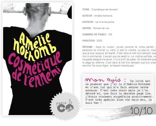 . Cosmétique de l'ennemi, de Amélie Nothomb .