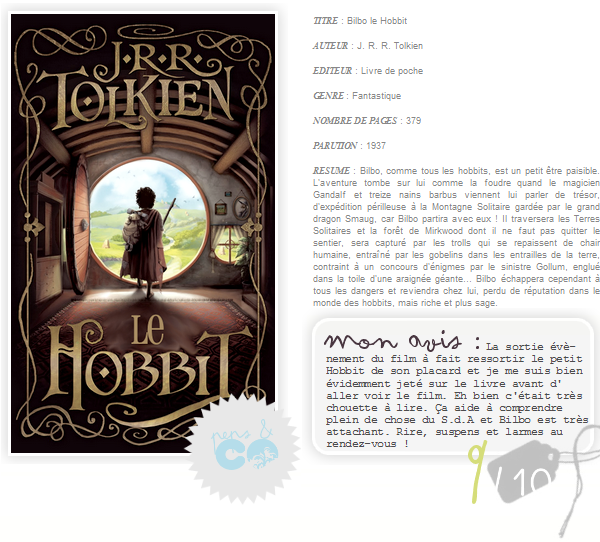 . Bilbo le Hobbit, de J. R. R. Tolkien .