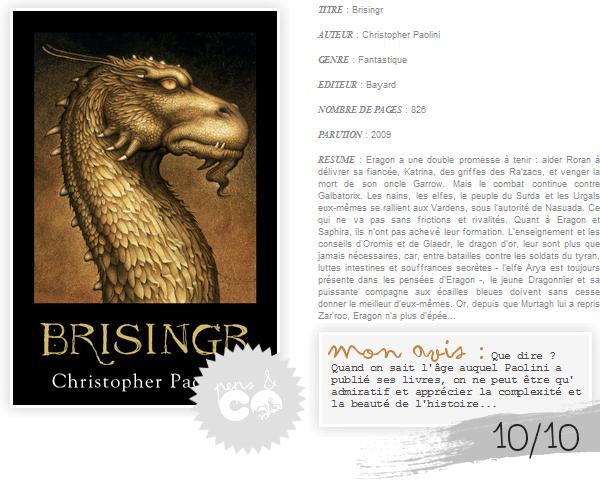 . Eragon (tome III) : Brisingr, de Christopher Paolini .