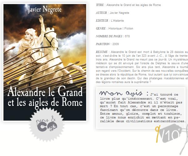 . Alexandre le Grand et les aigles de Rome, de Javier Negrete .