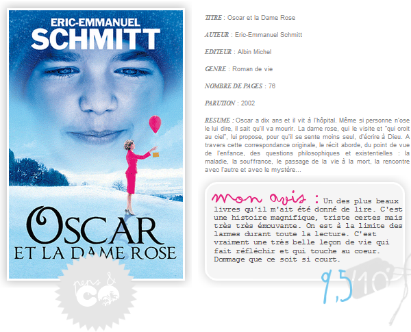 . Oscar et la Dame Rose, de Eric-Emmanuel Schmitt .