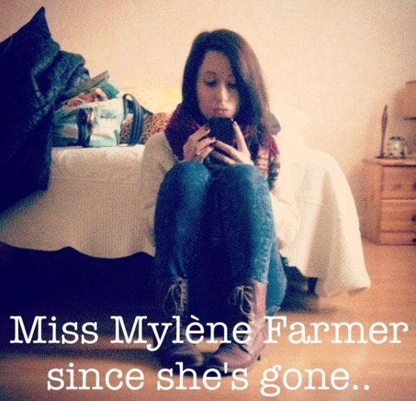Miss Mylène Farmer so damn much...
