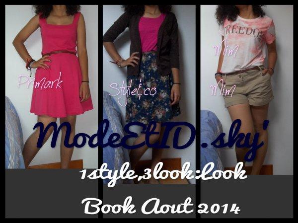 1 style 3 look Look Book août 2014