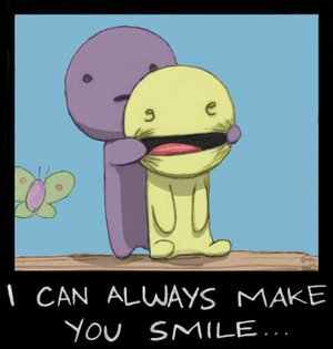 I Can Always Make you Smile <3