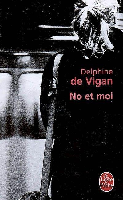 no et moi de delphine vigan