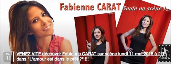 """Fabienne Carat - SEULE EN SCÈNE - BILLET REDUC dans """"L'amour est dans le Prêt?"""""""