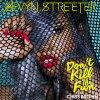 Sevyn Streeter / Don't Kill The Fun (ft. Chris Brown) (2015)