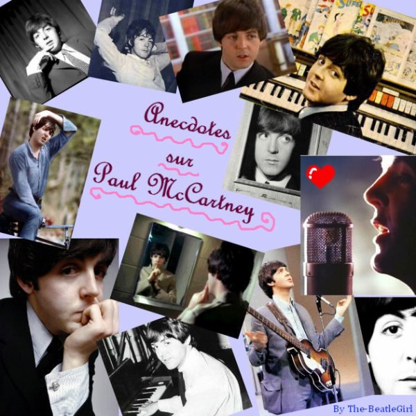 Anecdotes sur Paul McCartney ♪
