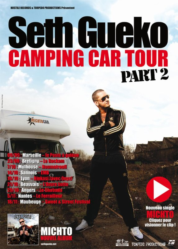 Seth Gueko - Camping Car Tour