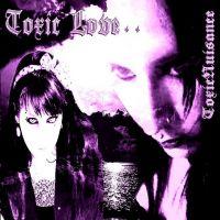 Toxic love (2007)