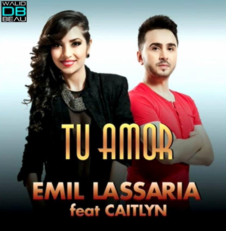 Emil Lassaria & Caitlyn / Tu amor (Original Club Mix) (2013)