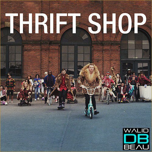 Macklemore X Ryan Lewis / Thrift Shop feat. Wanz (2013)