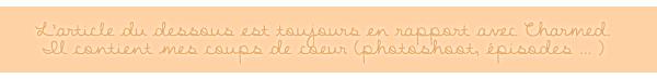 → Série : Charmed ( 1998 - 2006 )