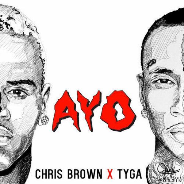 Chris Brown & Tyga - Ayo (2015)