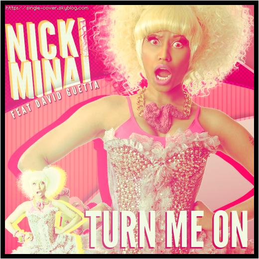 Nicki Minaj feat David Guetta - Turn me on