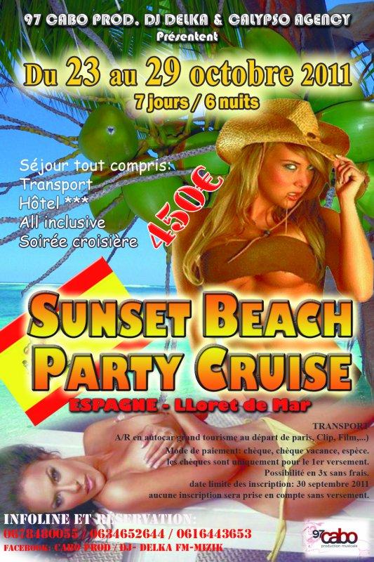 SUN SET BEACH PARTY CRUISE EN ESPAGNE EN OCTOBRE