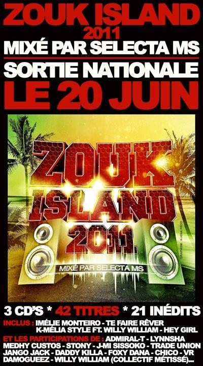 J-1 AVANT LA SORTIE DE ZOUK ISLAND 2011 !!!!!!!!!!!!!!!!!!