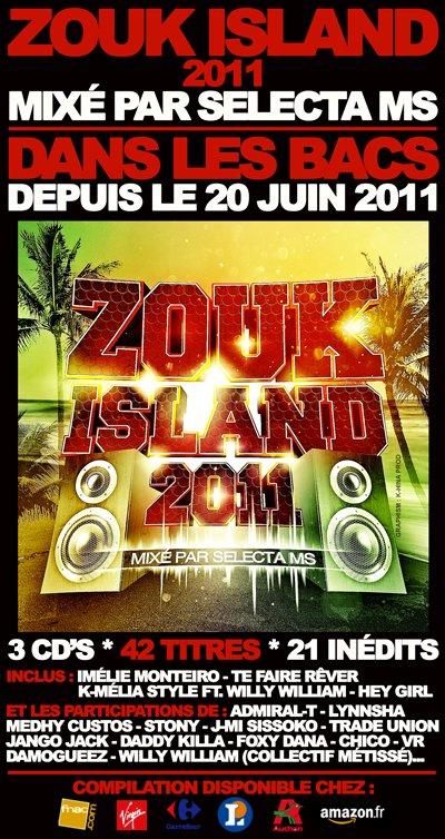 ★★★★★★★★★ ZOUK ISLAND 2011 ☆ MIXÉ PAR SELECTA MS ★★★★★★★★★ ▬▬▬ ►► DANS LES BACS DEPUIS LE 20 JUIN 2011 ◄◄ ▬▬▬