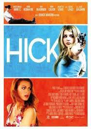 Hick. bientôt au ciné (2012)