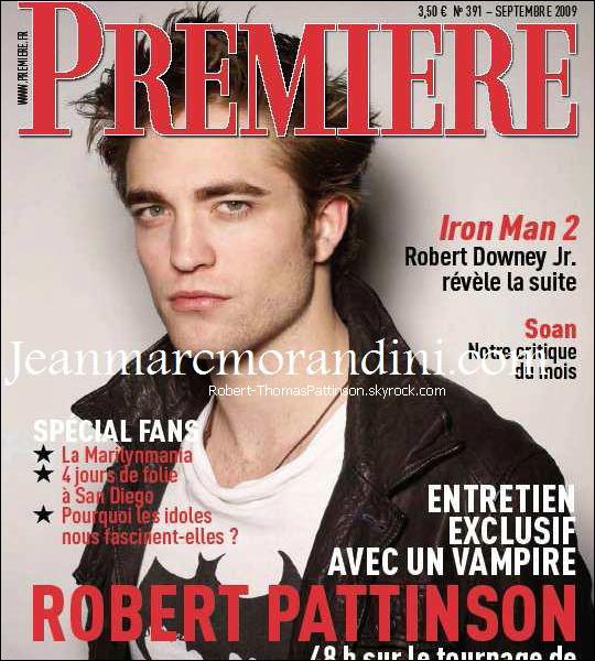 Robert fera la couverture du magazine français 'Premiere' de Septembre 2009 il y'aura dedans un nouvelle interview de rob + de nouvelles photos, ce mag' sortira mercredi alors courrez tous l'achetez  ;)