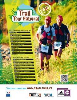 2013...le «Trail Tour National» nouveau est arrivé…