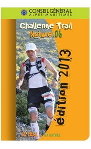Challenge Trail Nature 06 - Le Calendrier 2013